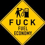 """Наклейка """"Fuck fuel economy"""""""